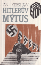 Hitlerův mýtus - Image a skutečnost v Třetí říši