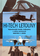 Hi-tech letouny - nejmodernější letadla, helikoptéry a rakety současnosti