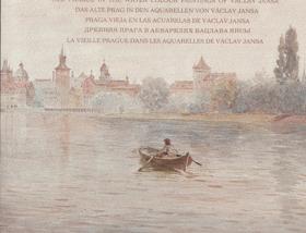 Stará Praha  v akvarelech Václava Jansy
