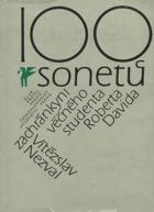 100 sonetů zachránkyni věčného studenta Roberta Davida