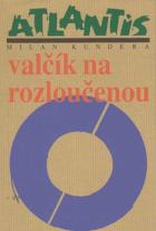 Valčík na rozloučenou - román