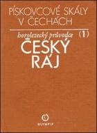 Pískovcové skály v Čechách I. Český ráj