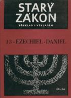 Starý zákon - překlad s výkladem. Sv. 13, Ezechiel