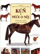 Kůň a péče o něj  -. Průvodce péčí o koně a poníky