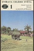 Sloni a jejich příbuzní