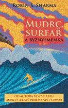 Mudrc, surfař a byznysmenka