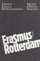 Živá tvář Erasma Rotterdamského