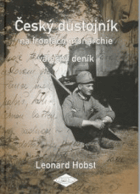 Český důstojník na frontách monarchie - válečný deník