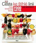 Cesta ke štíhlé linii - dieta londýnské kliniky Food Doctor