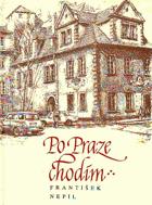 Po Praze chodím - kapitoly o staropražských vinárnách