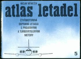 Atlas letadel. Čtyřmotorová dopravní letadla s proudovými a turbovrtulovými motory