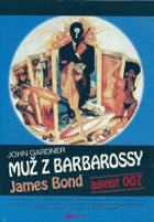 Muž z Barbarossy - James Bond agent 007