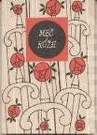 Meč i růže - španělská romance o hrdinství a lásce