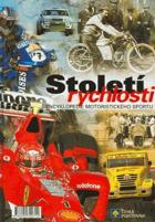 Století rychlosti - encyklopedie motoristického sportu