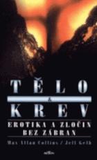 Tělo a krev - erotika a zločin bez zábran