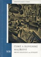 České a slovenské malířství první poloviny 20. století