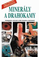 Minerály a drahokamy - vyhledávání, určování a sběr minerálů a drahokamů