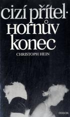 Cizí přítel - Hornův konec
