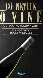 Co nevíte o víně - 133 odpovědí pro milovníky vín