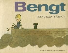Bengt, tvůj kamarád ze Švédska - pro malé čtenáře