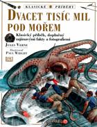 Dvacet tisíc mil pod mořem - klasický příběh, doplněný zajímavými fakty a fotografiemi