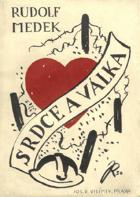 Srdce a válka - drama o třech dějstvích
