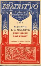 T.G. Masaryk, první občan Nové Evropy