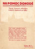 Na pomoc dohodě - tajná činnost několika českých vlastenců za války