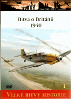 Bitva o Británii 1940 - Porážka Luftwaffe  Velké bitvy historie sv.1