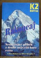 K2 8611 m (Příběh horolezce, který bez kyslíkového přístroje vystoupil na druhou ...
