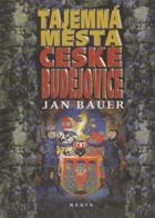 Tajemná města - České Budějovice