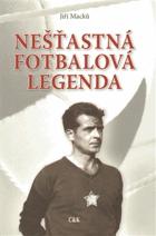 Nešťastná fotbalová legenda