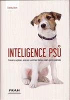Inteligence psů - průvodce myšlením, emocemi a vnitřním životem našich psích společníků