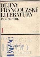 Dějiny francouzské literatury 19. a 20. století sv. 1 - 3 KOMPLET!