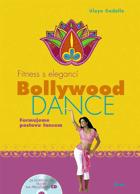 Bollywood Dance - fitness s elegancí - formujeme postavu tancem za doprovodu hudby na ...