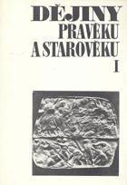 Dějiny pravěku a starověku sv. 1