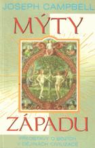 Představy o bozích v dějinách civilizace III. Mýty západu
