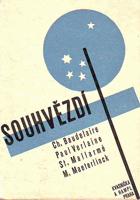 Souhvězdí - Básnické překlady Emanuela z Lešehradu, jež vznikly v letech 1898-1908 a byly ...