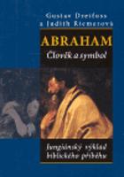 Abraham - člověk a symbol - jungiánský výklad biblického příběhu
