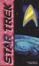 Star Trek - klasické příběhy 01, kniha druhá.