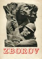 Zborov - Památník k třicátému výročí bitvy u Zborova 2. července 1917 BEZ OBÁLKY!