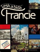 Lesk a bída Francie