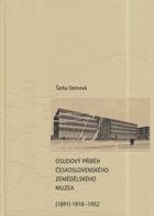Osudový příběh Československého zemědělského muzea (1891) 1918-1952