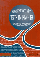 Tests in English - structural conversion - konstrukce věty