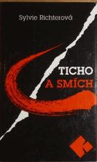 Ticho a smích - studie z české literatury PODPIS A VĚNOVÁNÍ AUTORKY