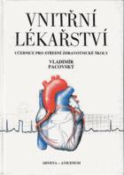 Vnitřní lékařství - Učebnice pro střední zdravotnické školy
