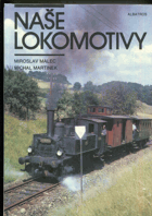 Naše lokomotivy - pro čtenáře od 12 let