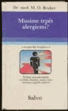 Musíme trpět alergiemi?