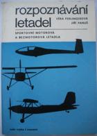 Rozpoznávání letadel - sportovní motorová a bezmotorová letadla