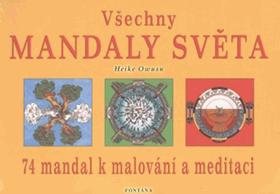 Všechny mandaly světa - 74 mandal k malování a meditaci